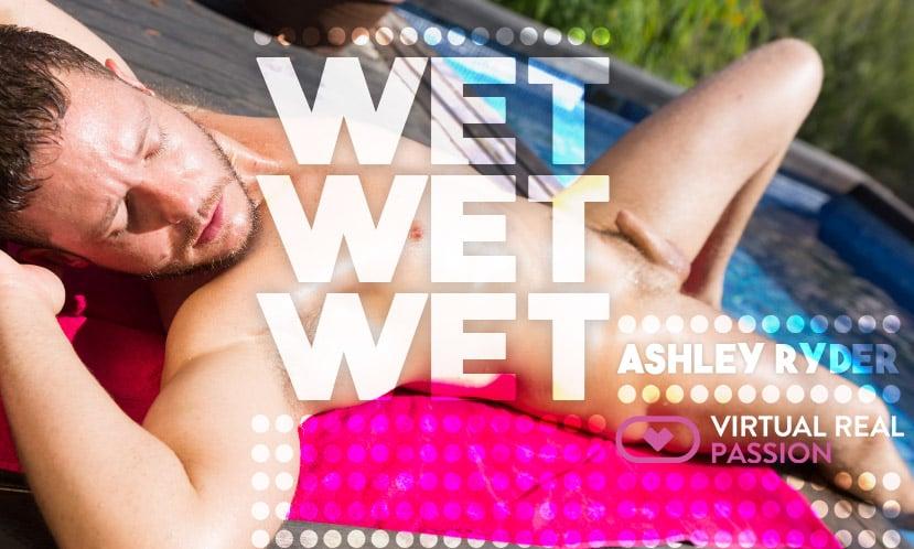 Sex Porn Photo 3D Experience Wet, wet, wet